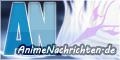 AnimeNachrichten.de – Deine Sammelstelle für Neuigkeiten rund um Anime, Manga, Games und das TV Programm!