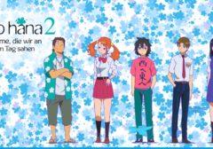 Review: Anohana – Die Blume, die wir an jenem Tag sahen Vol. 2